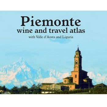 Piemonte, Wine And Travel Atlas