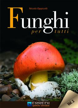 Funghi Per Tutti Vol. I E Ii