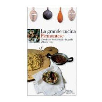La Grande Cucina Piemontese